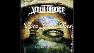 Alter Bridge - Open Your Eyes ( High Quality ) Lyrics in Desription