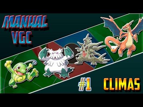 Manual de VGC !! | Los Climas #1 | Pokemon Competitivo -ByBryanGamer-