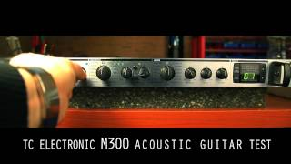 TC Electronic M300 Acoustic Guitar Test
