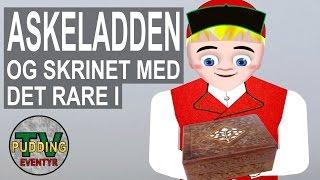 Askeladden og skrinet med det rare i - Norske folkeeventyr