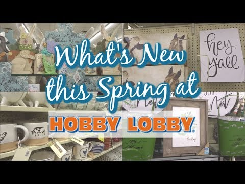 WHAT'S NEW AT HOBBY LOBBY | SPRING 2019 | SHOP WITH ME