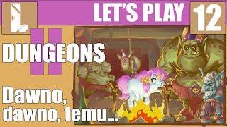Zagrajmy w Dungeons II PL ❤️ Horda Nieumarłych  2/3 ❤️12