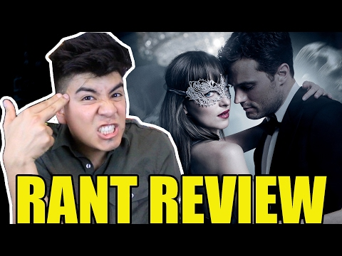 FIFTY SHADES DARKER - Rant Review | WHY IT'S WORSE THAN THE FIRST!