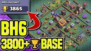 BH6 - PUSH 3900 TROPHIES WITH THIS BASE BUILD | PROOF - REPLAYS | Clash of Clans