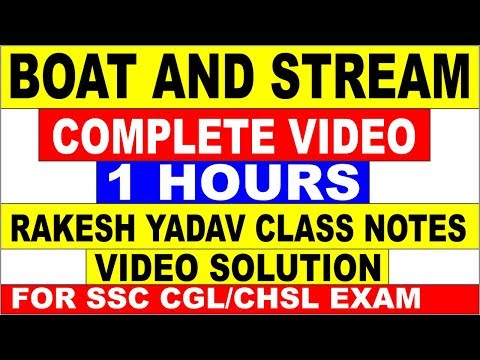 Boat And Stream  in Hindi [Rakesh yadav class notes video solution ] All Question एक  ही video मे