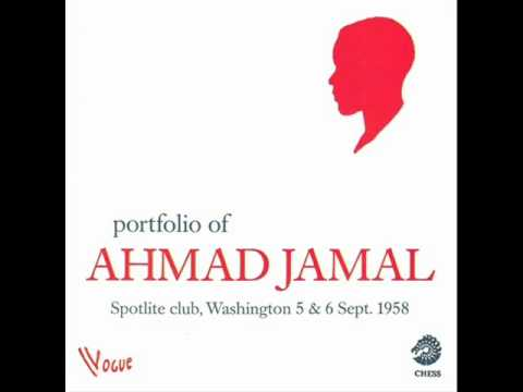 Ahmad Jamal Trio at the Spotlight Club  Ahmad's Blues