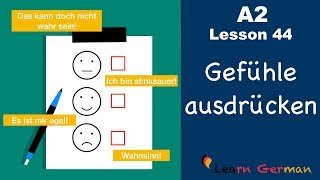 A2 - Lesson 44 | Gefühle ausdrücken | How to express emotions | German for beginners