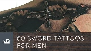 Video 50 Sword Tattoos For Men download MP3, 3GP, MP4, WEBM, AVI, FLV Juni 2018