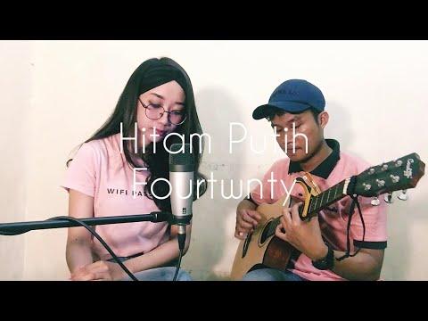 HITAM PUTIH - FOURTWNTY (UNPLUGGED COVER)