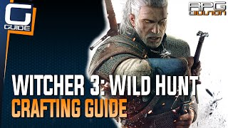 Witcher 3: The Wild Hunt - Crafting Guide (Silver Ingots, Swords, Armor...)