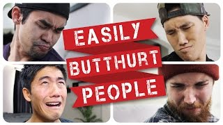 Download Easily Butthurt People! Mp3 and Videos