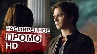 Дневники Вампира 6 сезон 20 серия (6x20) - Расширенное Промо (HD)