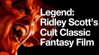 Legend - Ridley Scott's Cult Classic Fantasy Film