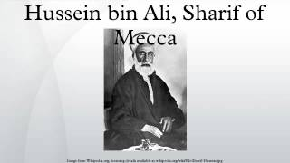 Hussein bin Ali, Sharif of Mecca