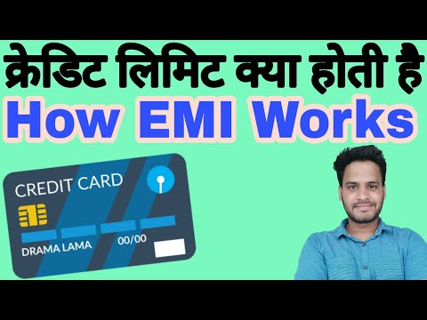 What Is Credit Card Limits How Does Emi Works In Hindi