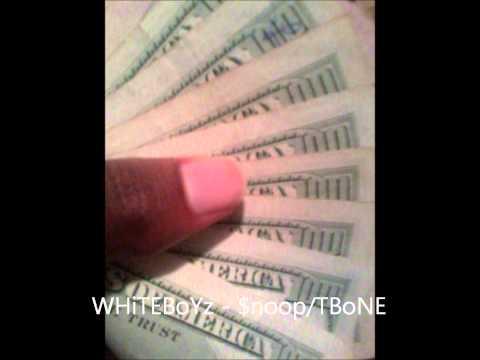 White Boyz - Snoop Dogg/T Bone
