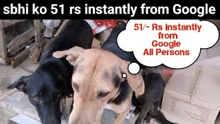 51/- rs instantly from google tez, in bank account