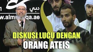 Diskusi Lucu Dr. Zakir Naik dengan Orang Ateis