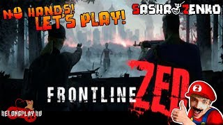 Frontline Zed Gameplay (Chin & Mouse Only)