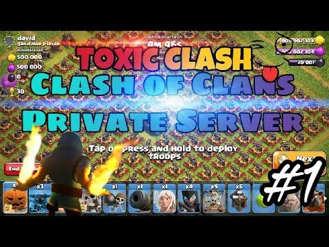 Download ¦ Review Toxic Clash: Latest Clash Of Clans [Private Server] [FHX] Gaming#1