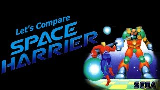 Let's Compare ( Space Harrier ) ( Remade Video )
