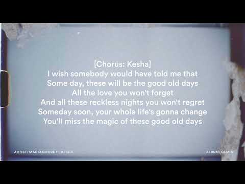 Good Old Days  Macklemore ft Kesha (LYRICS)