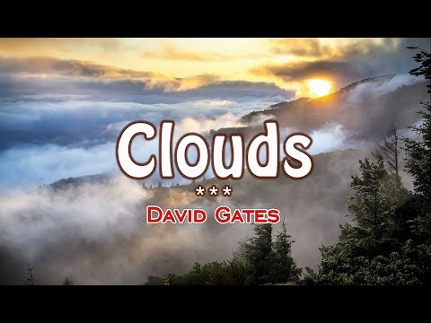 Clouds -  David Gates (KARAOKE HD)