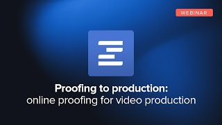 Online Proofing for Video Production