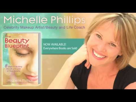 The Beauty Blueprint by Michelle Phillips - YouTube