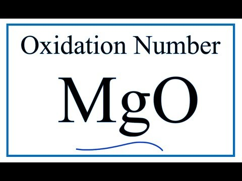 How To Find The Oxidation Number For Mg In MgO     (Magnesium Oxide)