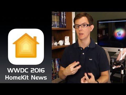 iOS 10 HomeKit News @ WWDC 2016