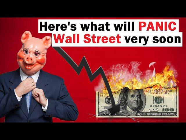 Here's What Will PANIC Wall Street Very Soon