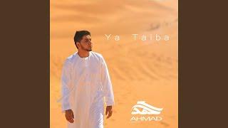 Ya Taiba (Arabic Version)