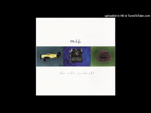 M.I.J. - The Radio Goodnight (2000) [Full Album]