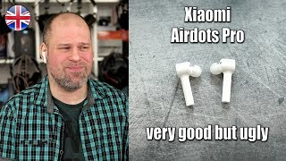 Xiaomi Airdots Pro | very good but also ugly