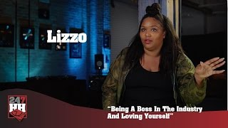 Lizzo - Being A Boss In The Industry And Loving Yourself (247HH Exclusive)