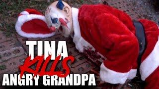 TINA KILLS ANGRY GRANDPA!!