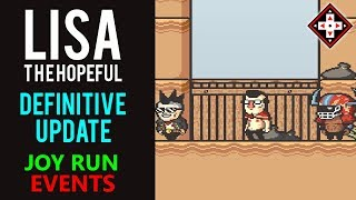 LISA The Hopeful Definitive Update Playthrough Part 31 FINALE - Joy Run Events