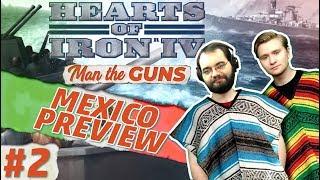 Hearts of Iron 4   Man the Guns   Mexico Focus Tree   Part 2