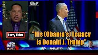 """Larry Elder: """"His (Barack Obama) Legacy is Donald J. Trump"""""""