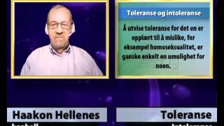 Om toleranse og intoleranse.