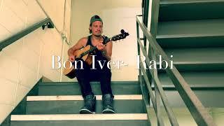 Bon Iver- Rabi