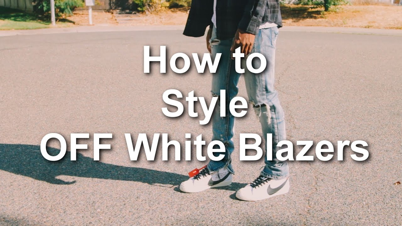 c670173e0eb5 How to Style OFF White Blazers || Nike OFF White Outfits || How to wear  Nike Blazers