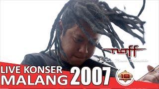 Live Konser Naff - Kau Masih Kekasihku @Malang 13 April 2007