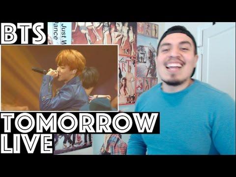 BTS Tomorrow Live REACTION