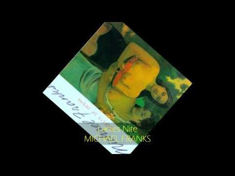 Michael Franks - LADIES NITE