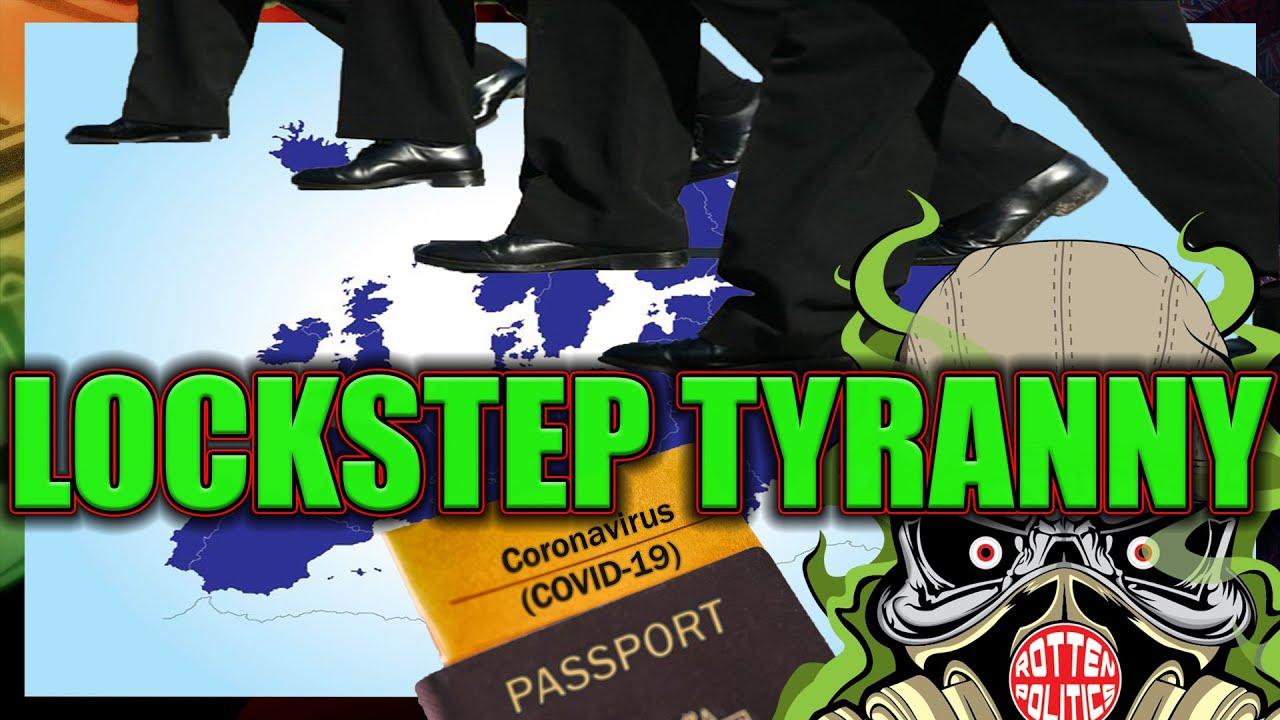 Europe and Uk lockstep tyranny