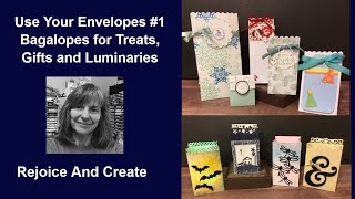 Use Your Envelopes #1: Bagalopes for Treats, Gifts or Luminaries