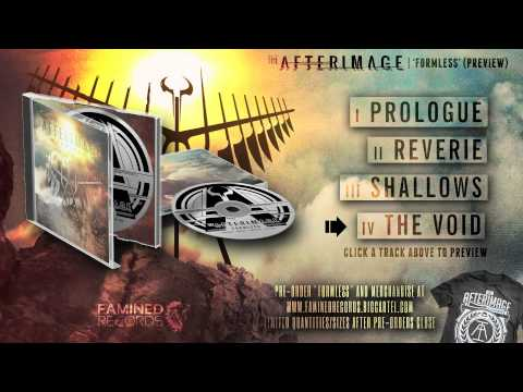 The Afterimage - Formless EP Preview - Famined Records