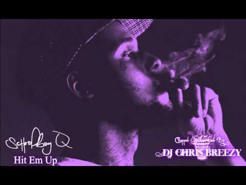 Hit Em Up-ScHoolboy Q (Chopped & Screwed By DJ Chris Breezy)